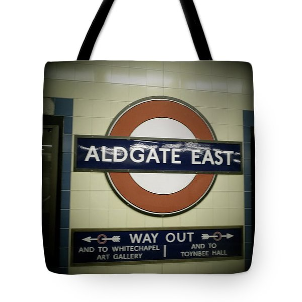 Tote Bag featuring the photograph The Tube Aldgate East by Christin Brodie