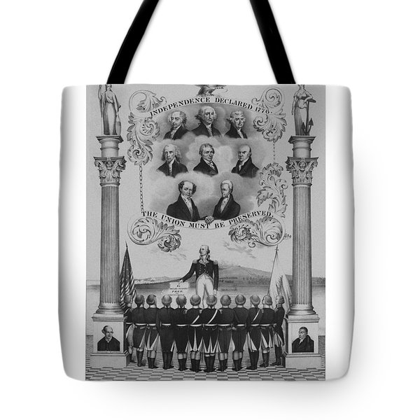 The Union Must Be Preserved Tote Bag