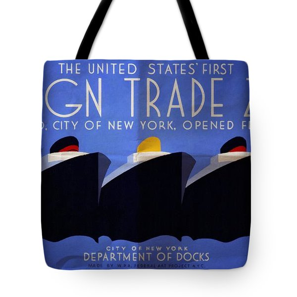 The United States' First Foreign Trade Zone - Vintage Poster Folded Tote Bag