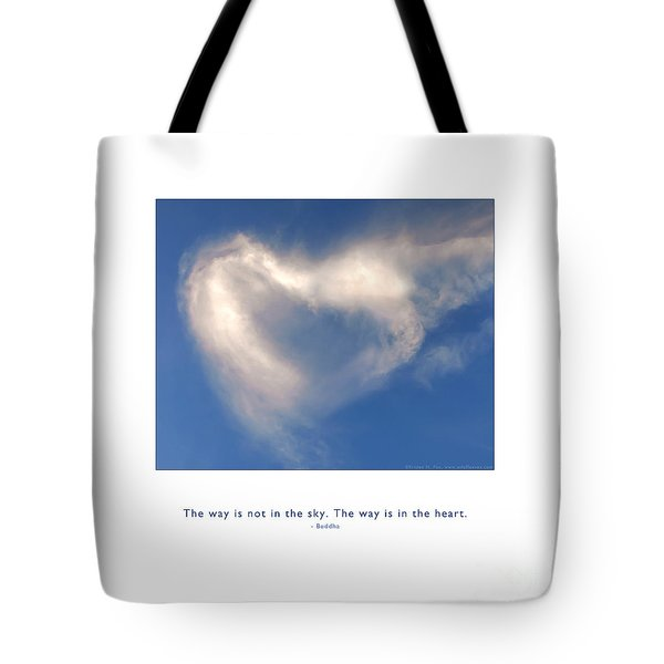 Tote Bag featuring the photograph The Way Is In The Heart by Kristen Fox