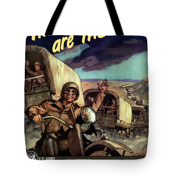 The Yanks Are There -- Ww2 Tote Bag