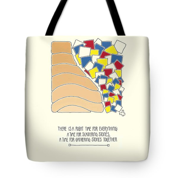There Is A Right Time For Everything Tote Bag