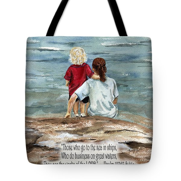 They See The Works Of The Lord  Tote Bag by Nancy Patterson