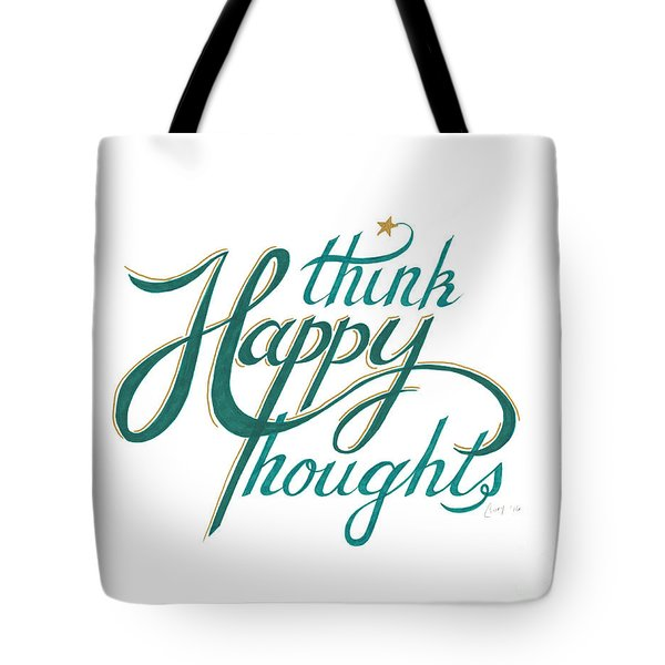 Tote Bag featuring the drawing Think Happy Thoughts by Cindy Garber Iverson