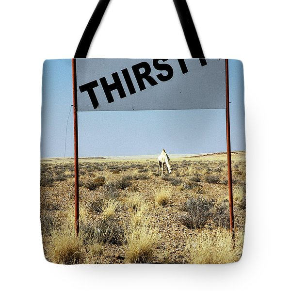 Thirsty? Tote Bag