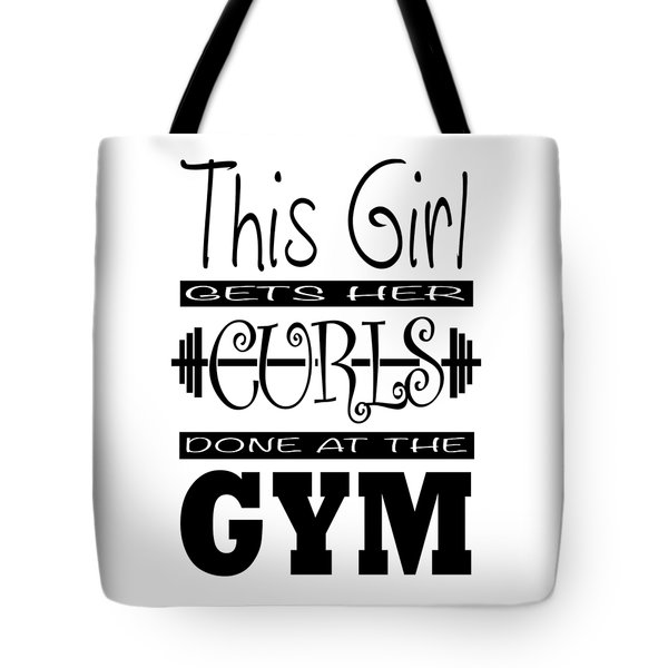 This Girl Gets Her Curls Done At The Gym Tote Bag