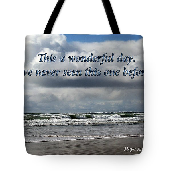 This Is A Wonderful Day Tote Bag