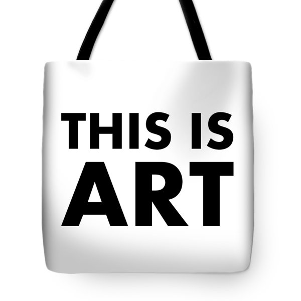 This Is Art Tote Bag