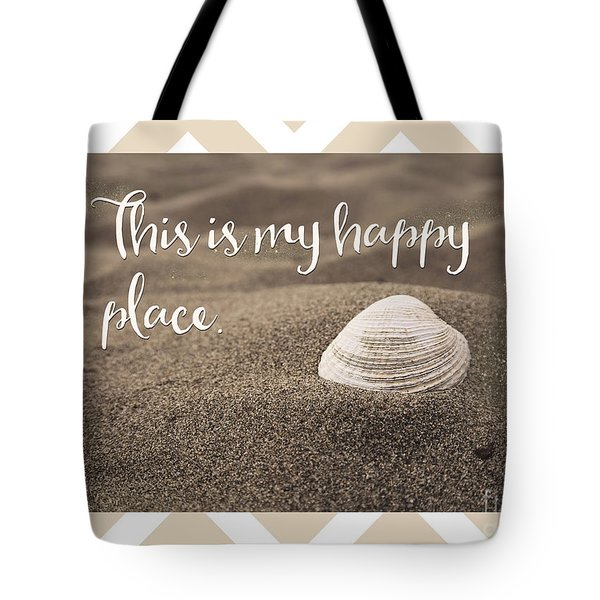 This Is My Happy Place,  Inspirational Beach Quote Tote Bag