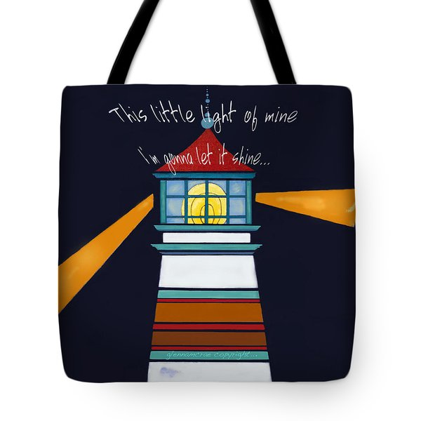 This Little Light Of Mine Tote Bag by Glenna McRae
