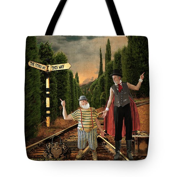 This Way Or The Other Tote Bag by Aleksander Rotner