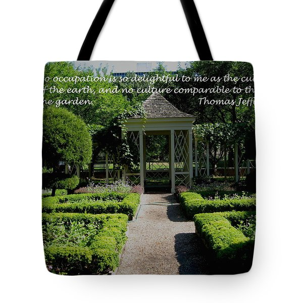 Thomas Jefferson On Gardens Tote Bag