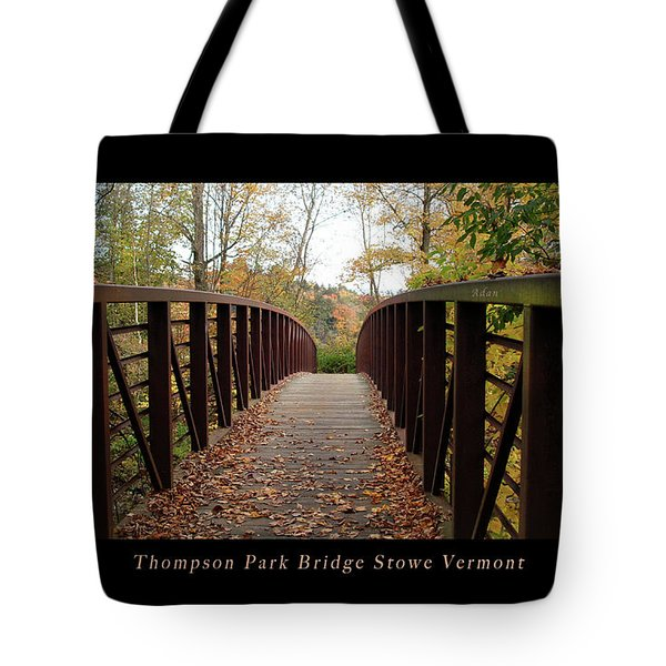 Thompson Park Bridge Stowe Vermont Poster Tote Bag