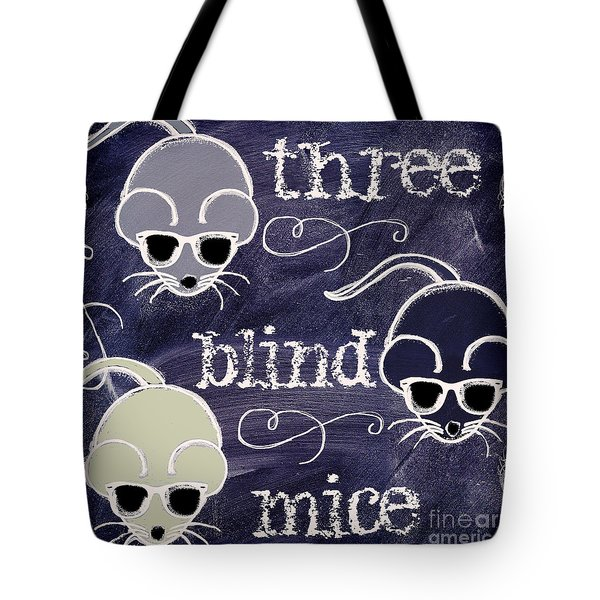 Three Blind Mice Children Chalk Art Tote Bag by Mindy Sommers