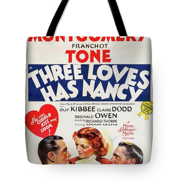 Three Loves Has Nancy 1938 Tote Bag
