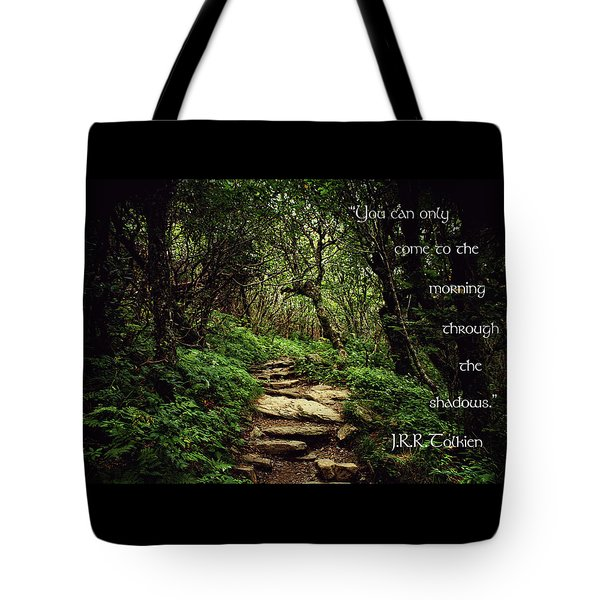 Through The Shadows Tote Bag