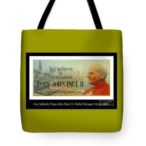 Tote Bag featuring the photograph Ticket To Pope John Paul In Chicago 1979 by Sherri  Of Palm Springs