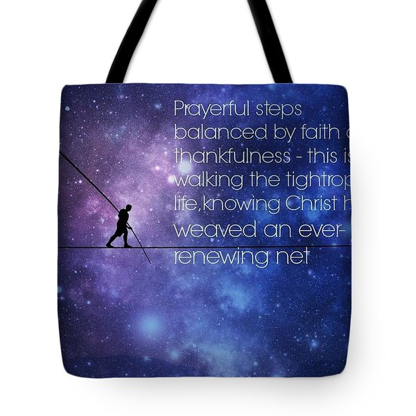 Tightrope Of Life Tote Bag