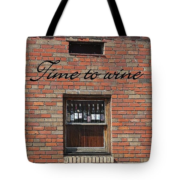 Tote Bag featuring the photograph Time To Wine by Ellen O'Reilly