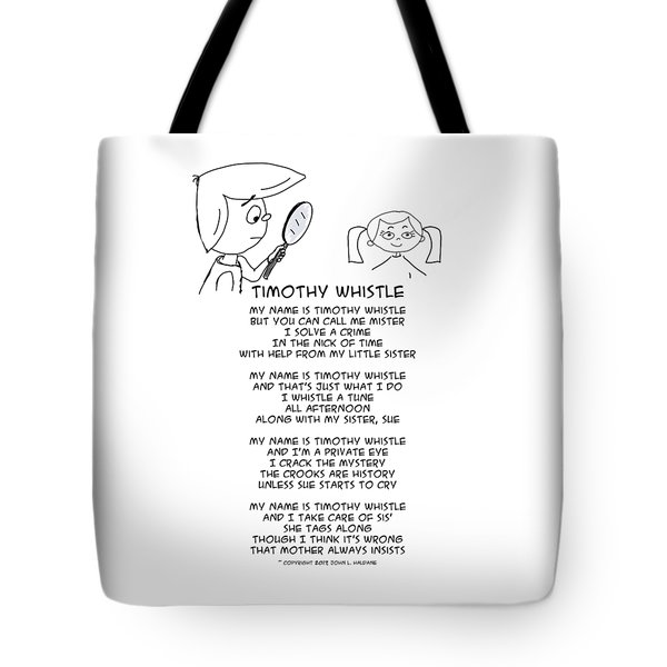 Tote Bag featuring the drawing Timothy Whistle by John Haldane