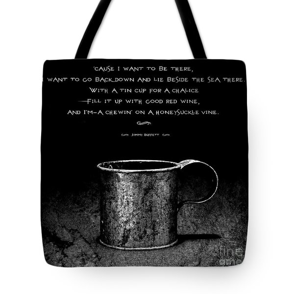 Tin Cup Chalice Lyrics Tote Bag