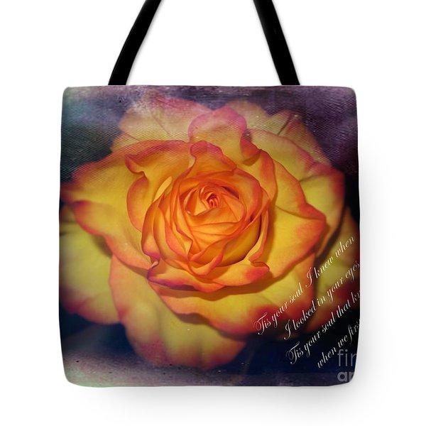Tis Your Soul I Knew Tote Bag