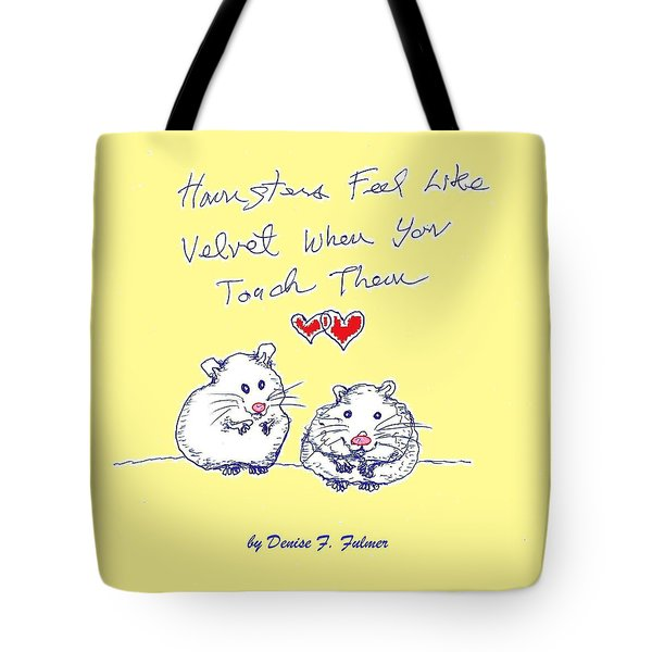Tote Bag featuring the drawing Title Page For Hamster Book by Denise Fulmer