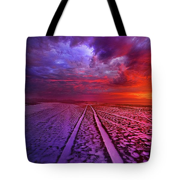 Tote Bag featuring the photograph To All Ends Of The World by Phil Koch