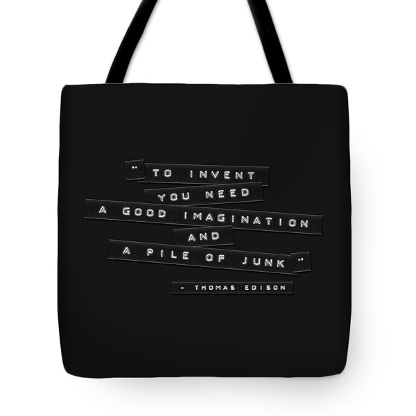 Tote Bag featuring the photograph To Invent You Need Embossed Labels by Brian Carson