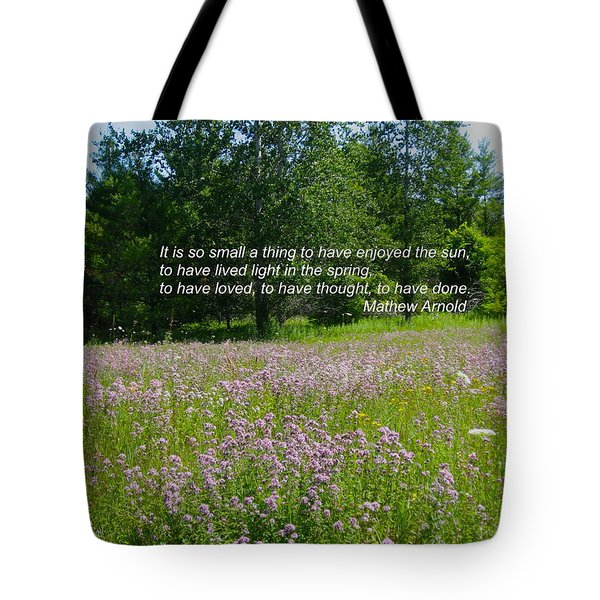 To Live Light In The Spring Tote Bag