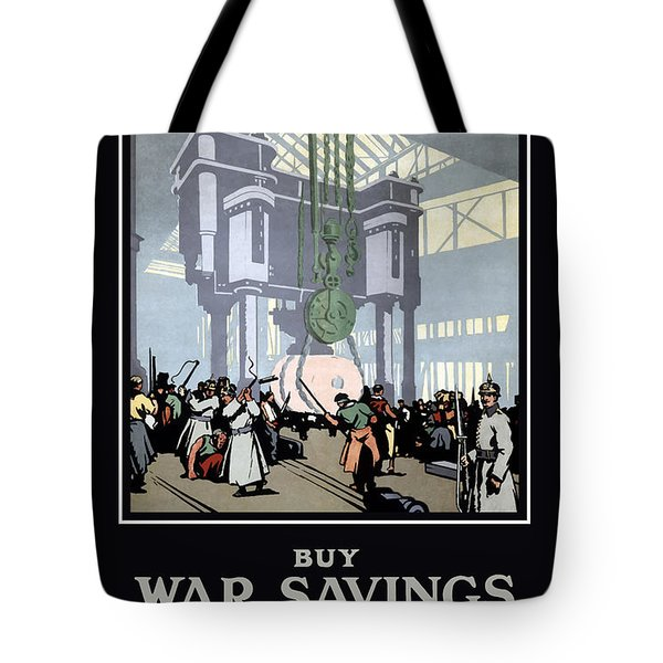 To Prevent This - Buy War Savings Certificates Tote Bag