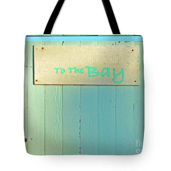 Tote Bag featuring the photograph To The Bay by Joe Jake Pratt