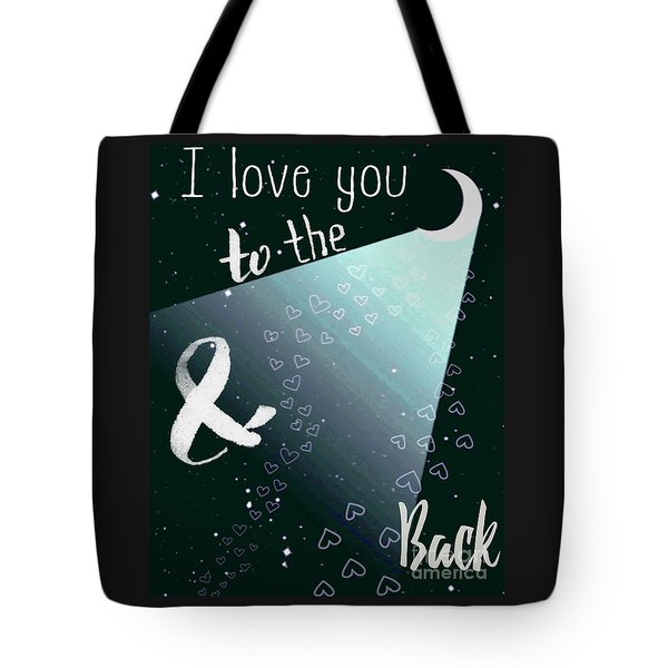 To The Moon And Back Tote Bag