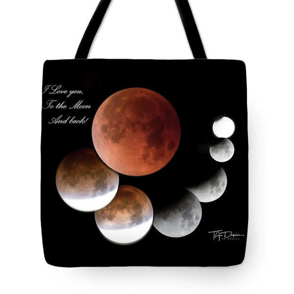 Tote Bag featuring the photograph To The Moon And Back by T A Davies