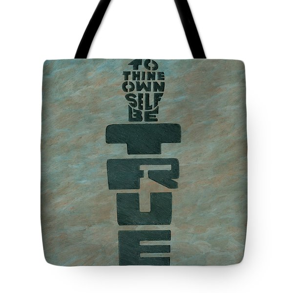To Thine Own Self... Tote Bag