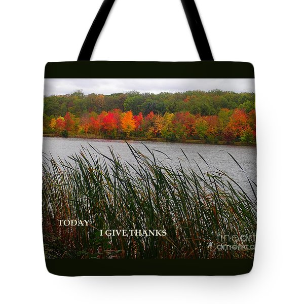 Today I Give Thanks Tote Bag