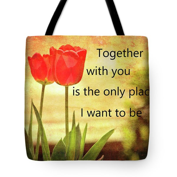 Tote Bag featuring the photograph Together With You by Trina Ansel