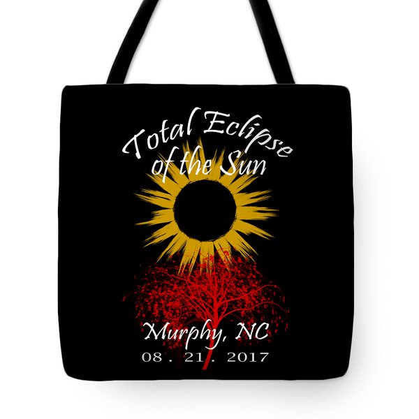 Total Eclipse T-shirt Art Murphy Nc Tote Bag by Debra and Dave Vanderlaan