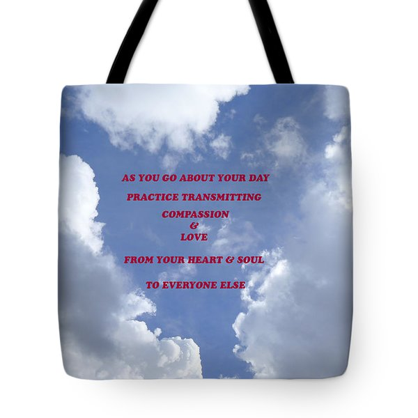 Transmit Compassion And Love Tote Bag by Nora Boghossian
