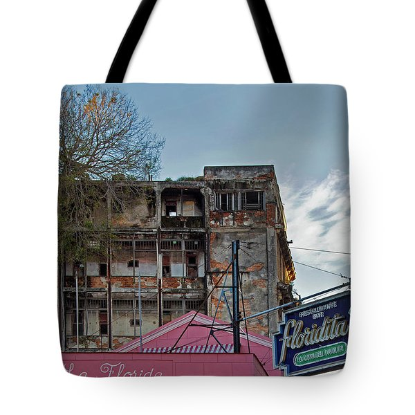 Tote Bag featuring the photograph Tree In Building Over La Floridita Havana Cuba by Charles Harden