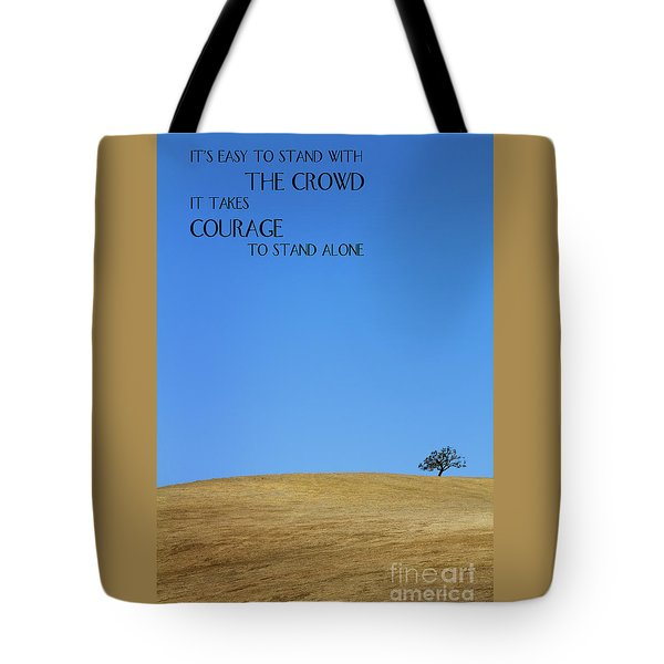 Tote Bag featuring the photograph Tree Of Courage by Steven Frame