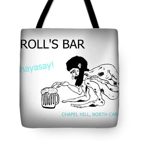 Troll's Bar Chapel Hill Nc Tote Bag