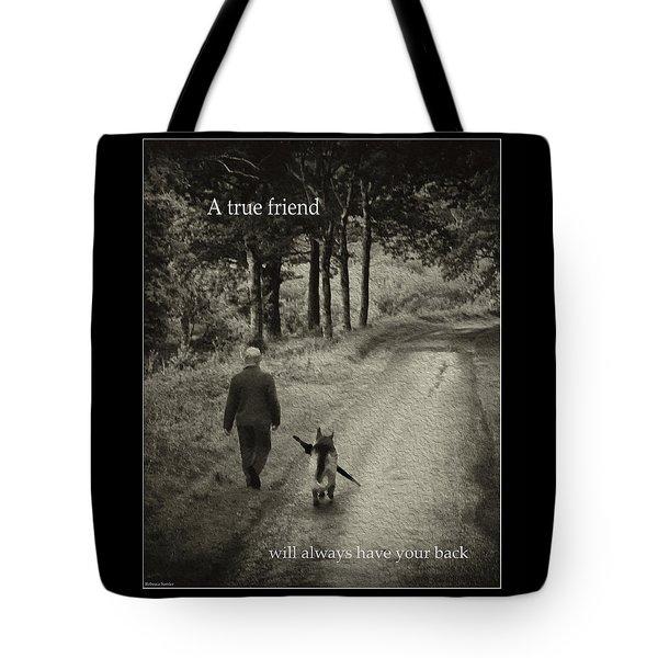 True Friend Tote Bag
