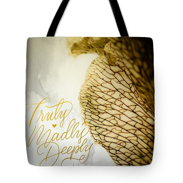 Truly Madly Deeply Tote Bag by Bobby Villapando