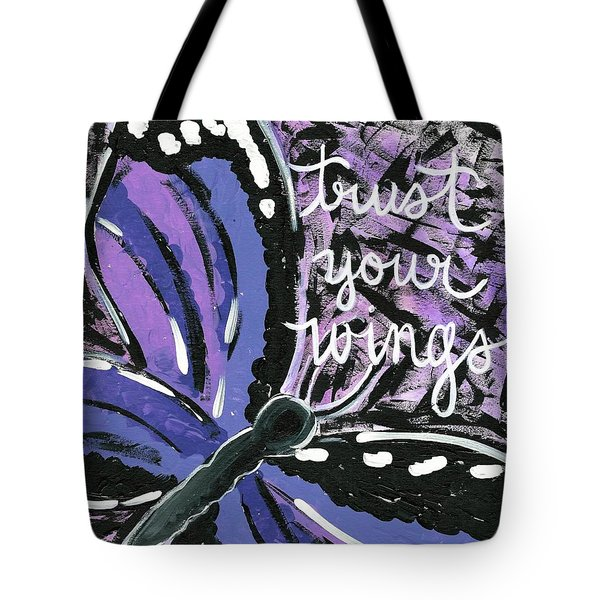 Trust Your Wings Tote Bag