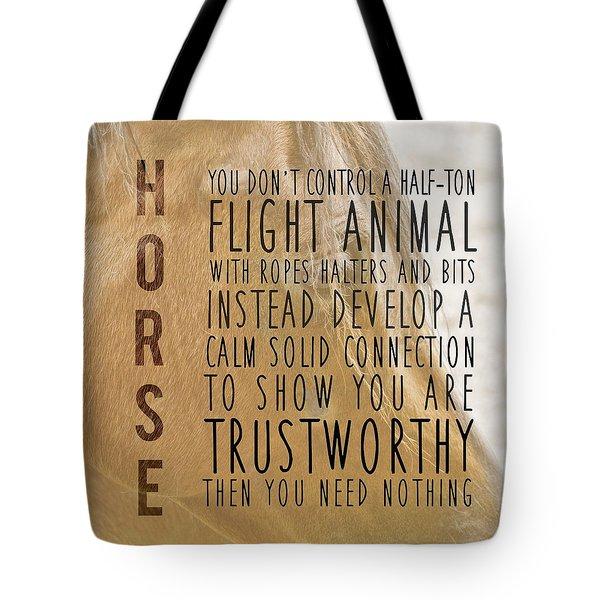 Trustworthy Tote Bag