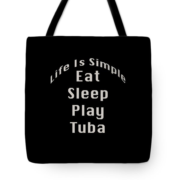 Tuba Eat Sleep Play Tuba 5519.02 Tote Bag