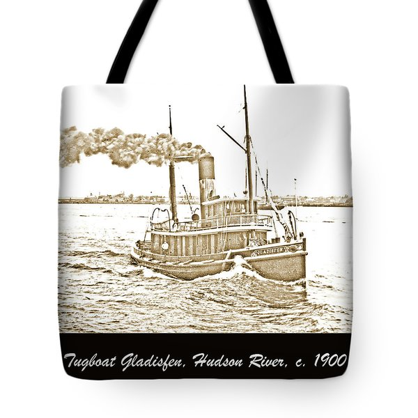 Tote Bag featuring the photograph Tugboat Gladisfen Hudson River C 1900 Vintage Photograph by A Gurmankin