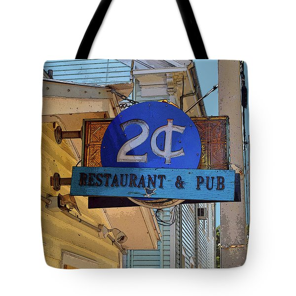 Tote Bag featuring the photograph Two Cent Pub by Jost Houk