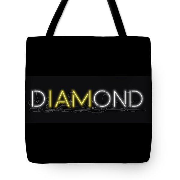U Are Diamond - Neon Sign 2 Tote Bag